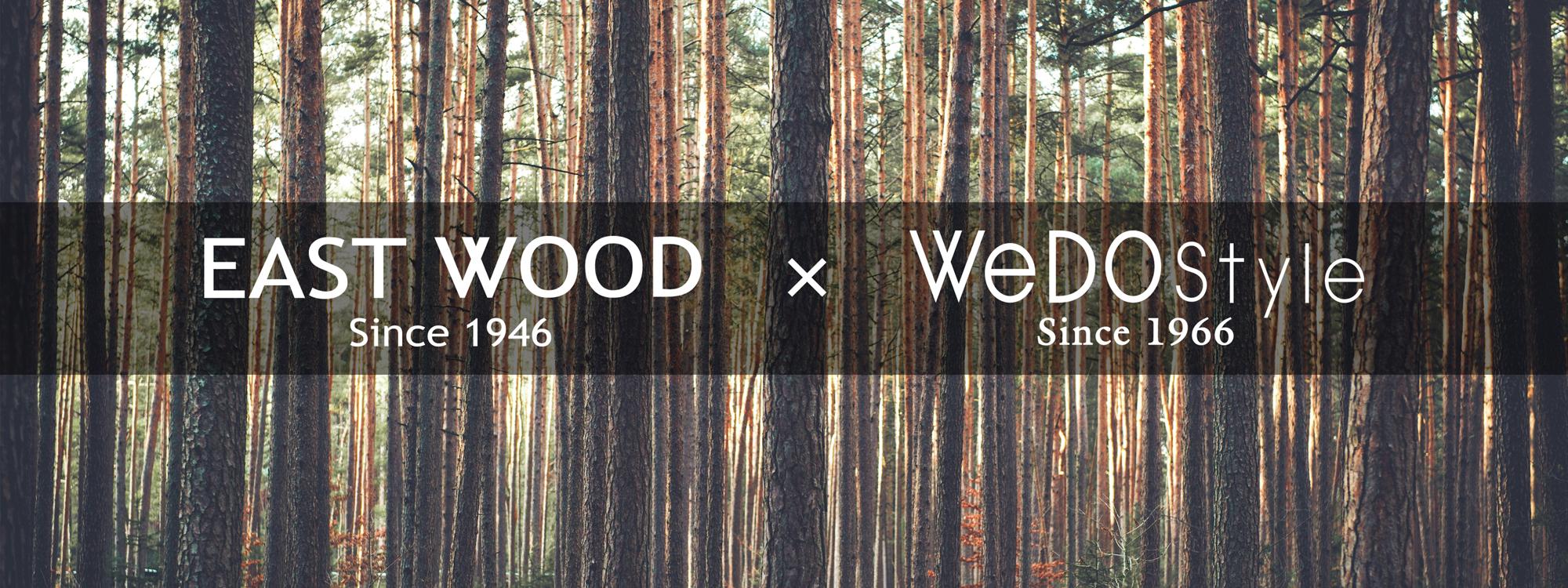 コラボ製品「EastWood x WeDOstyle」